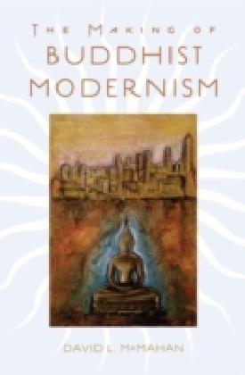 Making of Buddhist Modernism
