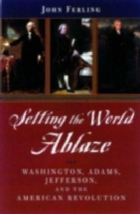 Setting the World Ablaze