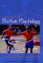 Primer in Positive Psychology