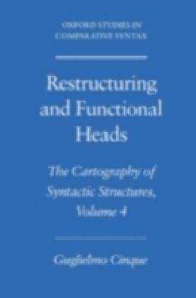 Restructuring and Functional Heads. Vol.4