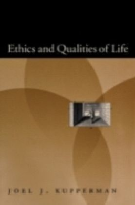 Ethics and Qualities of Life