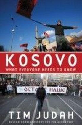 Kosovo What Everyone Needs to Know