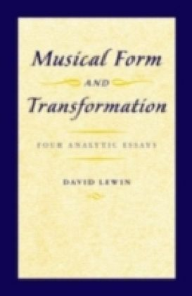 Musical Form and Transformation