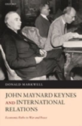 John Maynard Keynes and International Relations