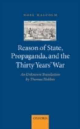 Reason of State, Propaganda, and the Thirty Years' War