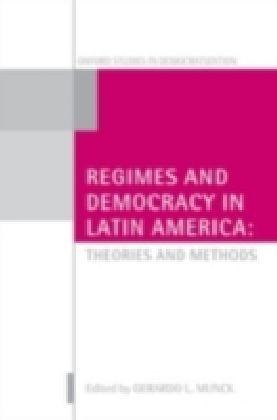 Regimes and Democracy in Latin America