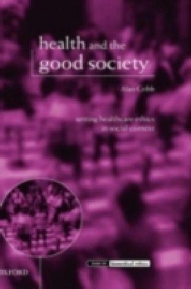 Health and the Good Society