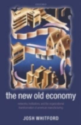 New Old Economy