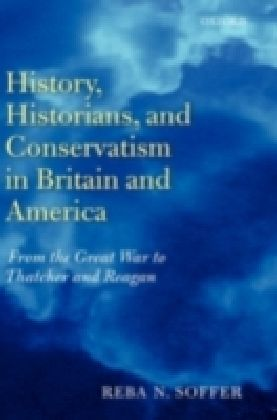 History, Historians, And Conservatism In Britain And America