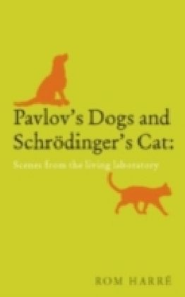 Pavlov'S Dogs And Schrödinger'S Cat