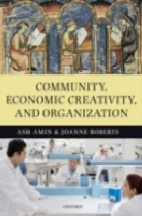 Community, Economic Creativity, and Organization