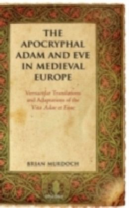 Apocryphal Adam and Eve in Medieval Europe