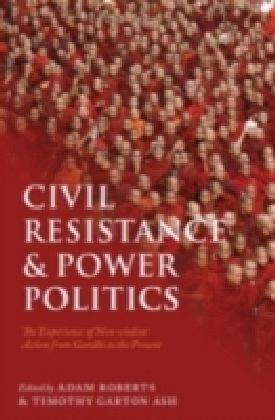 Civil Resistance & Power Politics