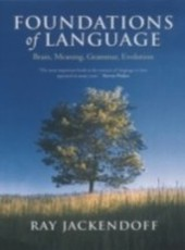 Foundations of Language Brain, Meaning, Grammar, Evolution