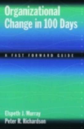 Organizational Change in 100 Days