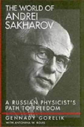 World of Andrei Sakharov