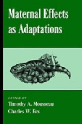 Maternal Effects As Adaptations