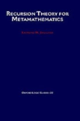 Recursion Theory for Metamathematics