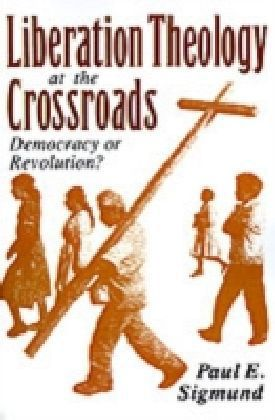 Liberation Theology at the Crossroads