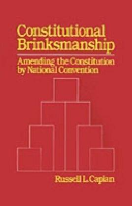 Constitutional Brinksmanship