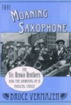 That Moaning Saxophone