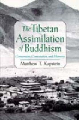 Tibetan Assimilation of Buddhism