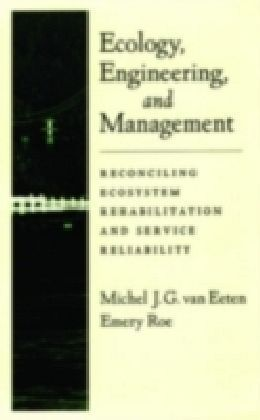 Ecology, Engineering, and Management