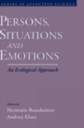 Persons, Situations, and Emotions