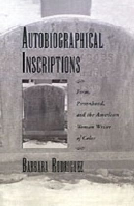 Autobiographical Inscriptions
