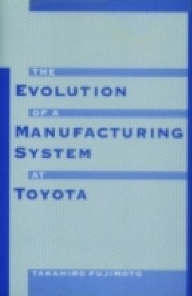 Evolution of a Manufacturing System at Toyota