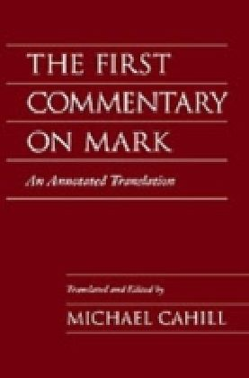 First Commentary on Mark