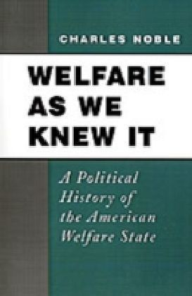 Welfare As We Knew It