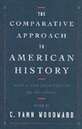 Comparative Approach to American History