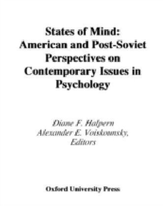 States of Mind American and Post-Soviet Perspectives on Contemporary Issues in Psychology