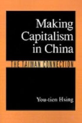 Making Capitalism in China