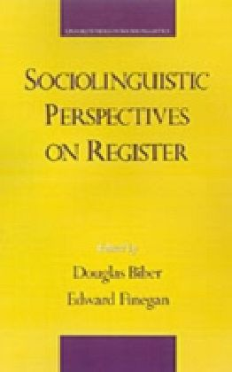 Sociolinguistic Perspectives on Register