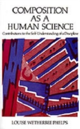 Composition As a Human Science
