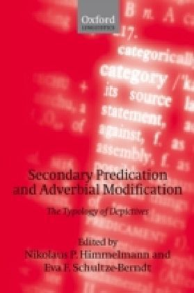 Secondary Predication and Adverbial Modification