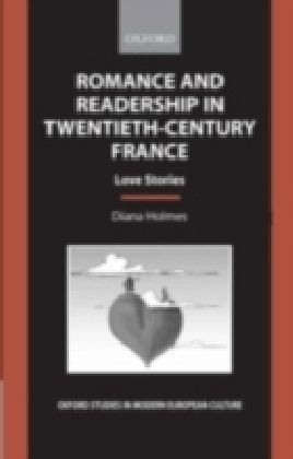Romance and Readership in Twentieth-Century France