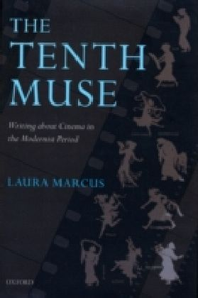 The Tenth Muse Writing about Cinema in the Modernist Period