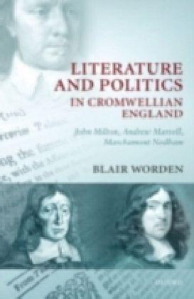 Literature and Politics in Cromwellian England