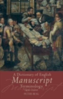 Dictionary of English Manuscript Terminology