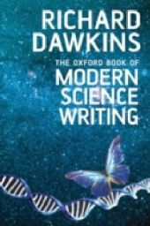 Oxford Book of Modern Science Writing