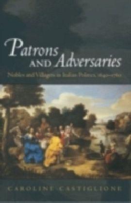 Patrons and Adversaries
