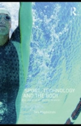 Sport, Technology and the Body