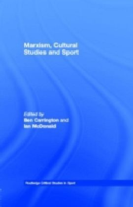 Marxism, Cultural Studies and Sport