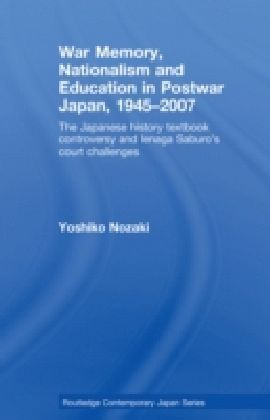 War Memory, Nationalism and Education in Postwar Japan