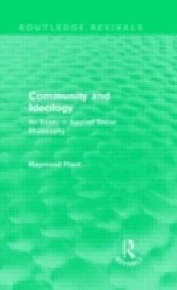 Community and Ideology (Routledge Revivals)