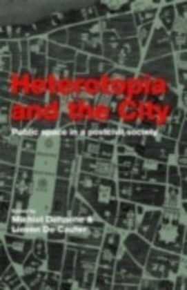 Heterotopia and the City