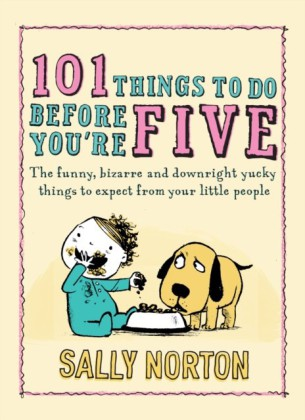 101 Things to Do Before You're Five